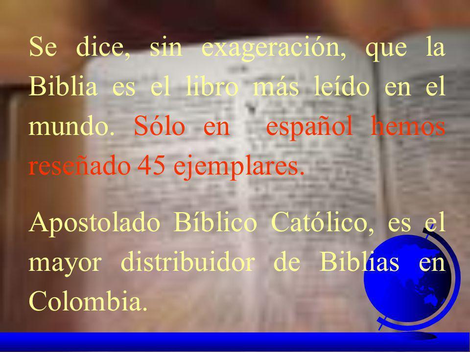 La Biblia es también el resultado de la experiencia de Dios que han tenido todos sus personajes. Para perpetuar su conocimiento, dichas experiencias s