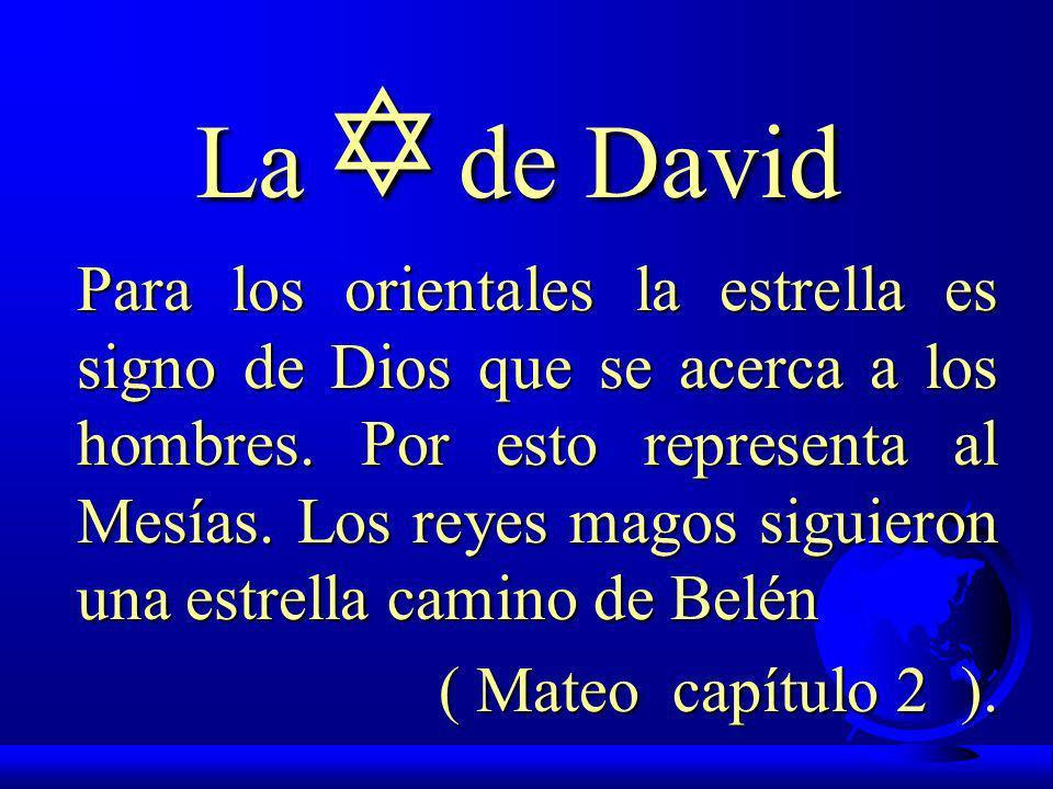S í M B O L O S D E I S R A E L La de David La de David La de Israel La de Israel F El candelabro de 7 brazos