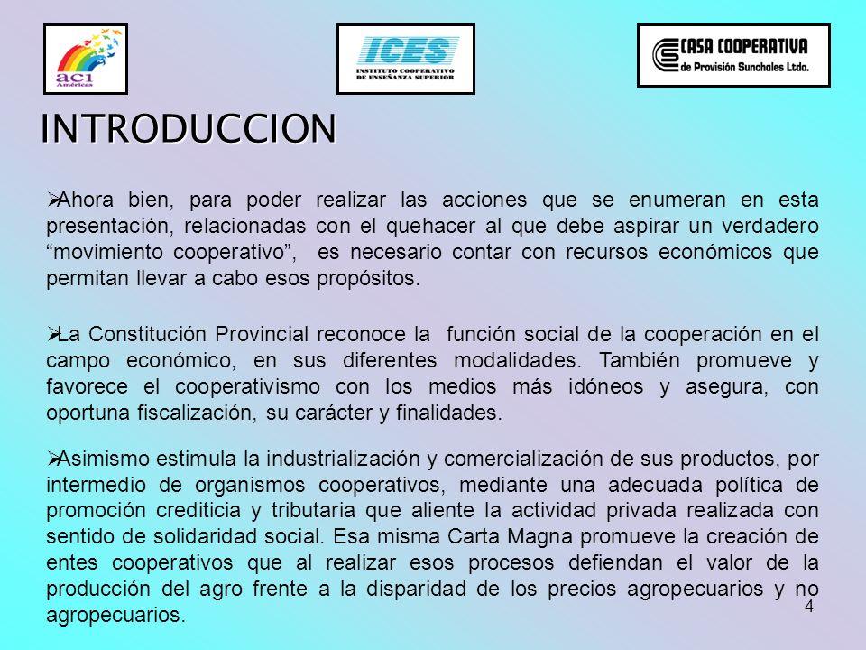 5 INTRODUCCION En la provincia de Santa Fe, existen núcleos económicos en los cuales hay una marcada participación cooperativista y como consecuencia de ello se nota a simple vista un desarrollo poblacional atractivo e interesante de la sociedad en su conjunto.