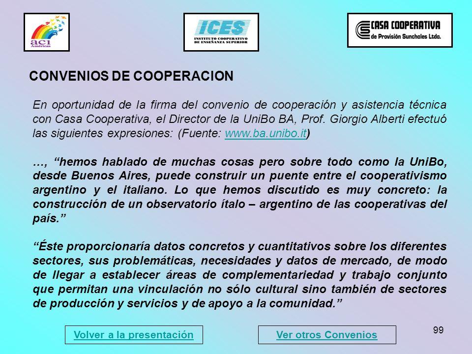 99 En oportunidad de la firma del convenio de cooperación y asistencia técnica con Casa Cooperativa, el Director de la UniBo BA, Prof. Giorgio Alberti