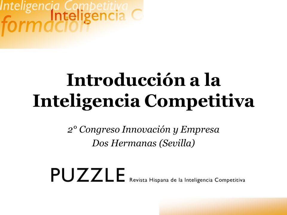 Introducción a la Inteligencia Competitiva 2° Congreso Innovación y Empresa Dos Hermanas (Sevilla)