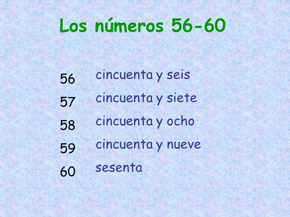 Los números 56-60 56 57 58 59 60 cincuenta y seis cincuenta y siete cincuenta y ocho cincuenta y nueve sesenta