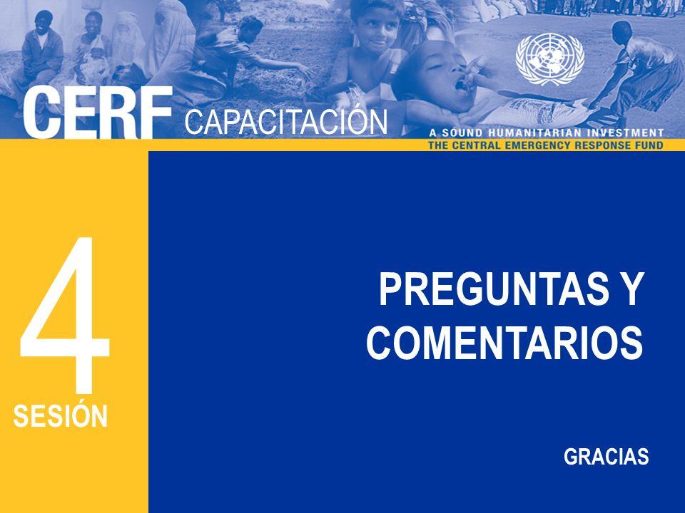 CAPACITACIÓN DEL CERF CAPACITACIÓN PREGUNTAS Y COMENTARIOS 4 SESIÓN GRACIAS