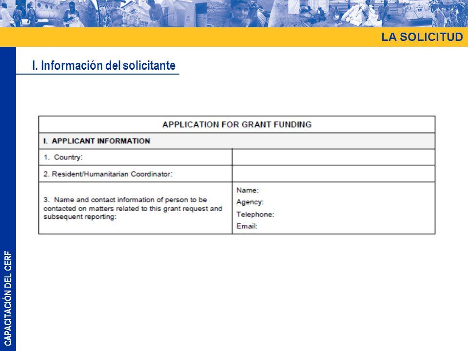 CAPACITACIÓN DEL CERF LA SOLICITUD I. Información del solicitante