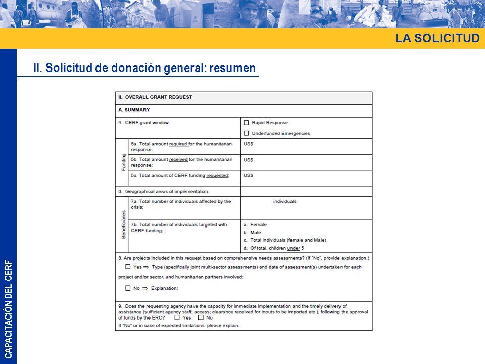 CAPACITACIÓN DEL CERF LA SOLICITUD II. Solicitud de donación general: resumen