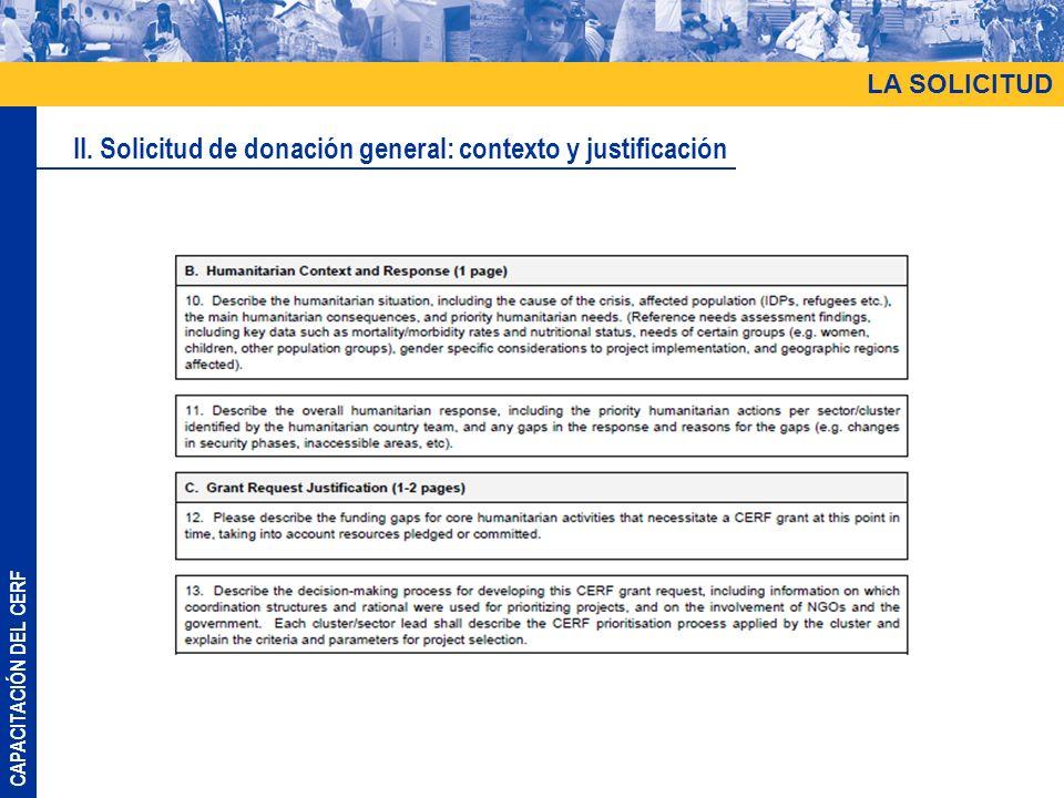 CAPACITACIÓN DEL CERF LA SOLICITUD II. Solicitud de donación general: contexto y justificación