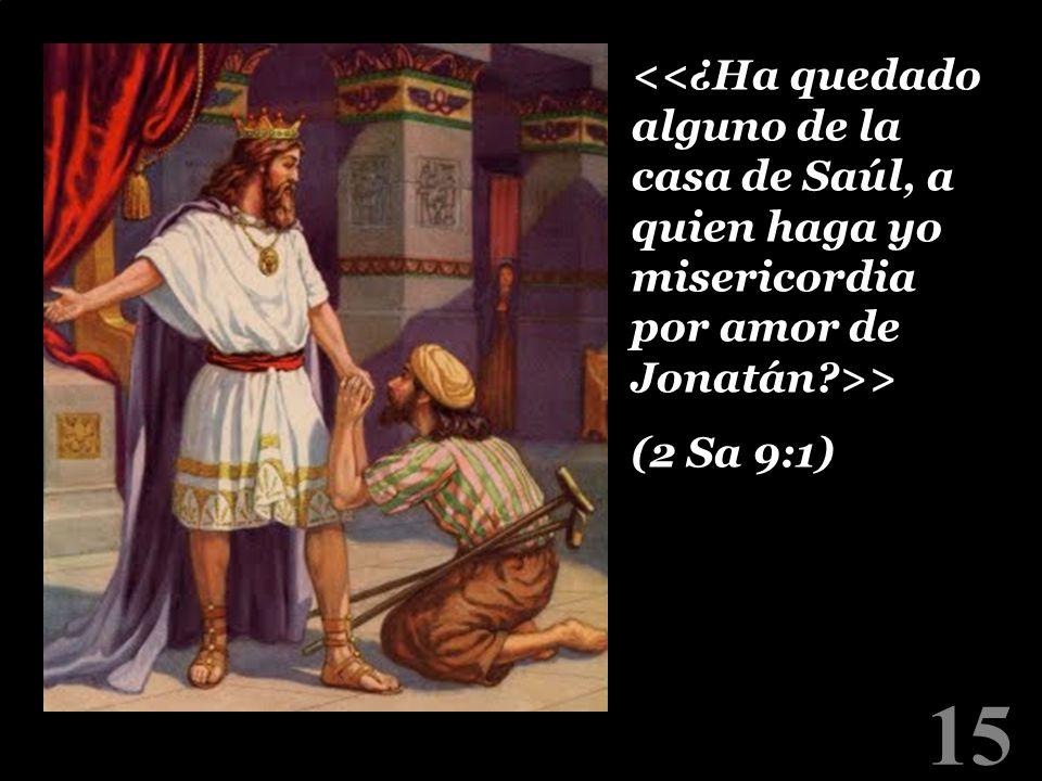 15 > (2 Sa 9:1) > (2 Sa 9:1)