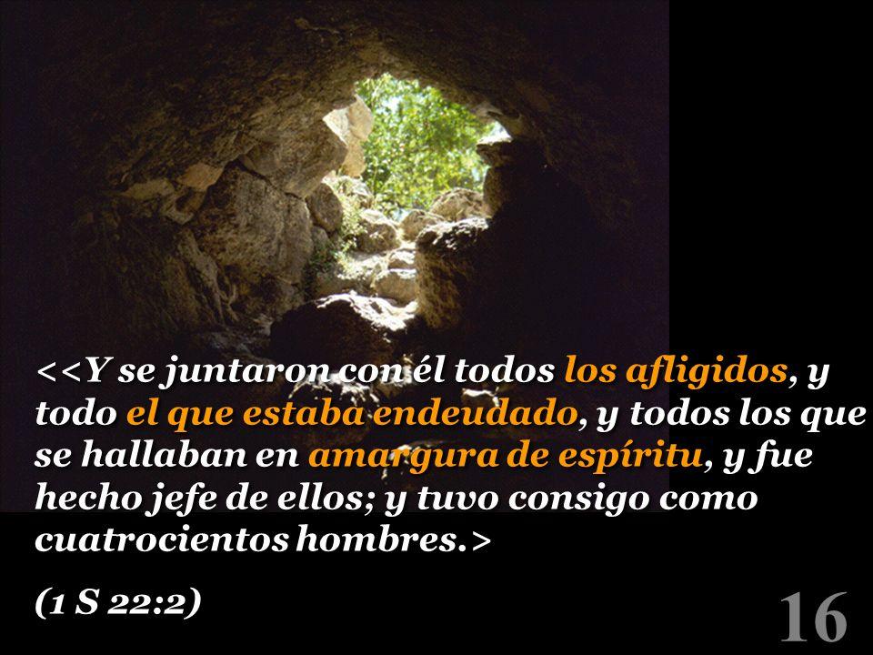 16 (1 S 22:2) (1 S 22:2)