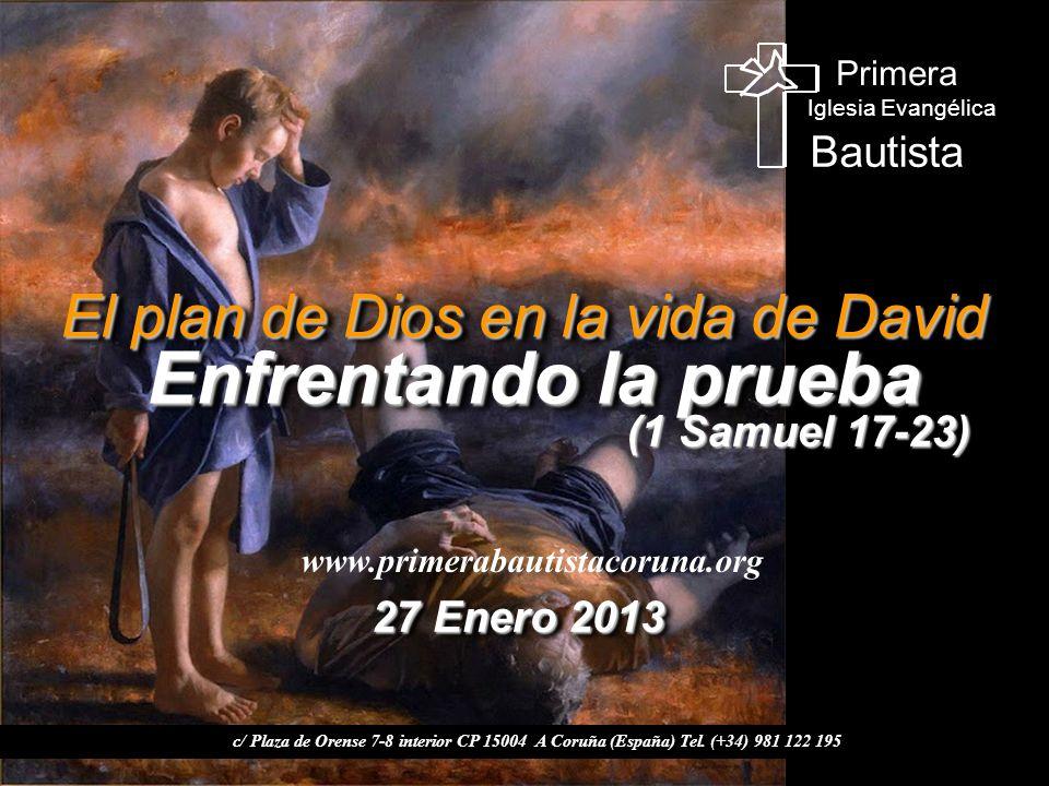 El plan de Dios en la vida de David Enfrentando la prueba Enfrentando la prueba El plan de Dios en la vida de David Enfrentando la prueba Enfrentando