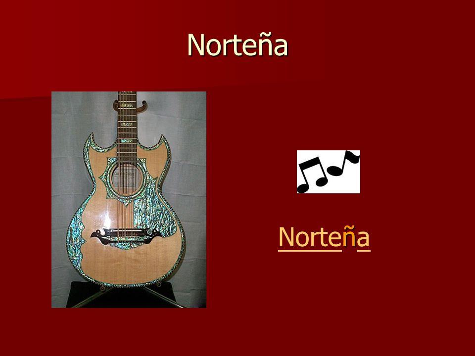 Norteña ñ Norteña Nortea