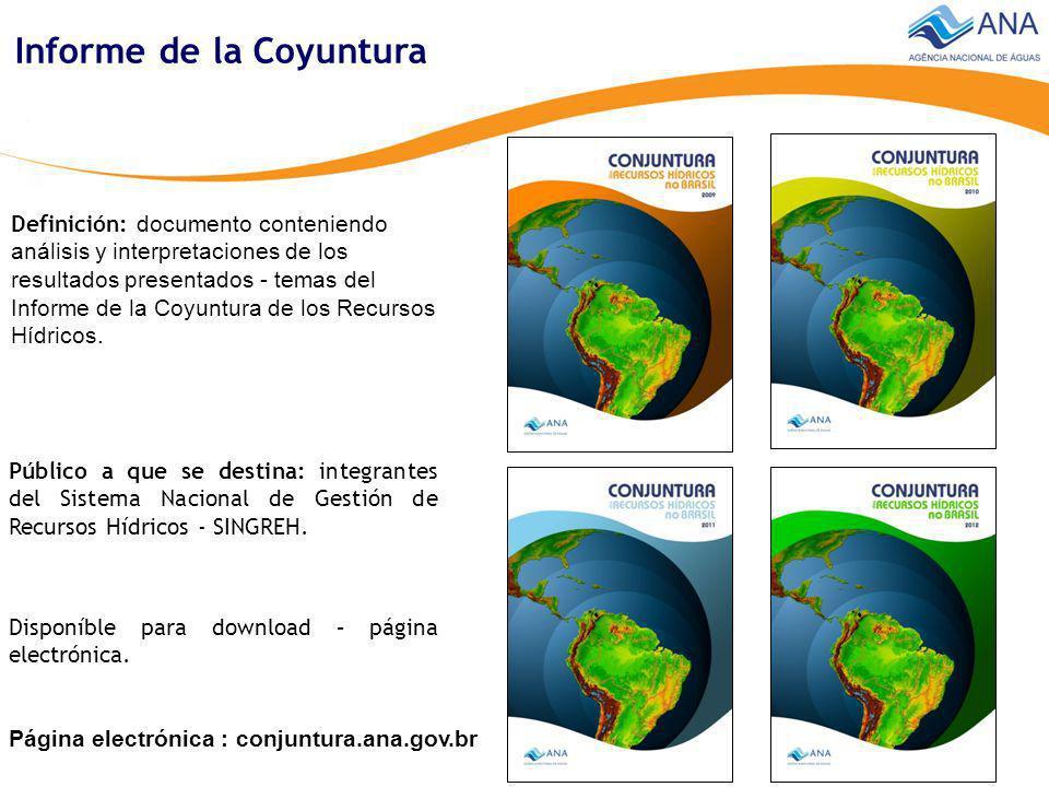 Página electrónica www.ana.gov.br conjuntura.ana.gov.br