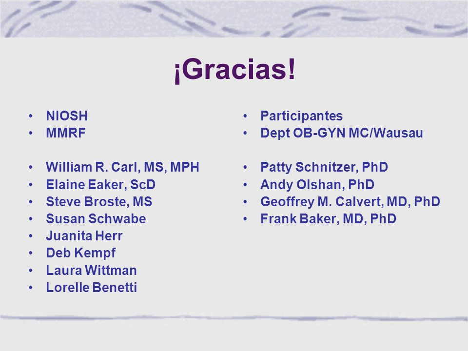 ¡Gracias. NIOSH MMRF William R.