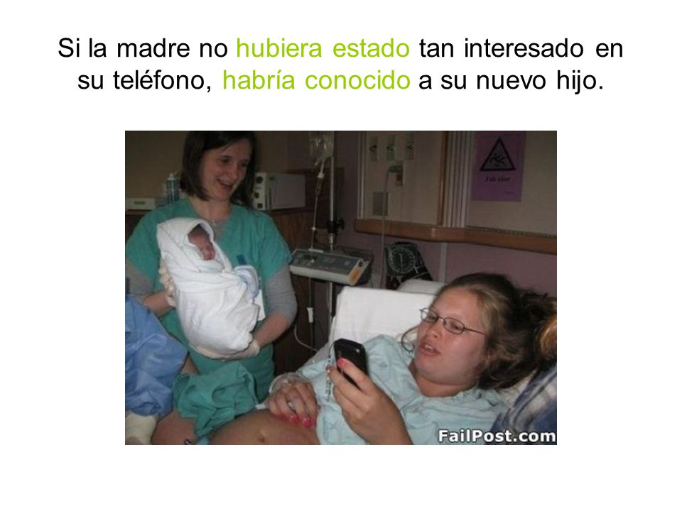 Si la madre no hubiera estado tan interesado en su teléfono, habría conocido a su nuevo hijo.