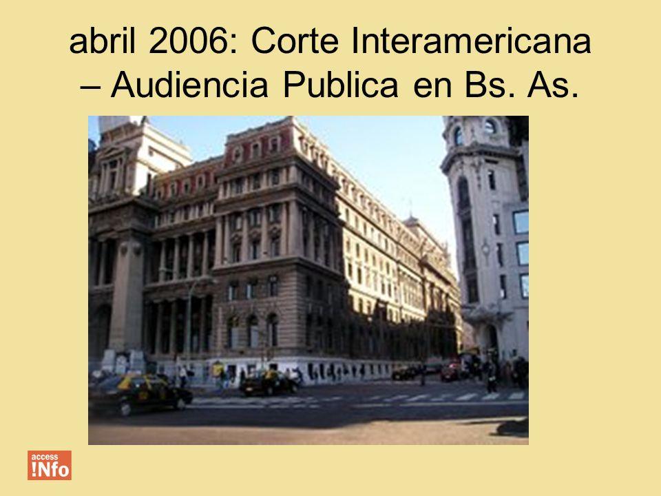 abril 2006: Corte Interamericana – Audiencia Publica en Bs. As.