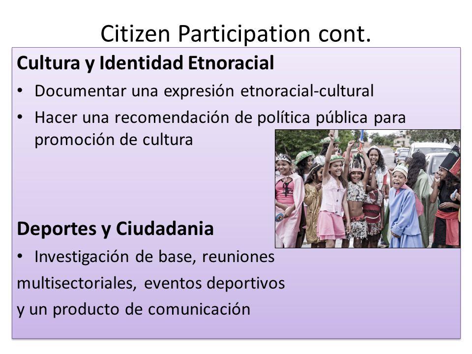 Citizen Participation cont.