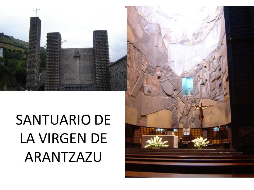 SANTUARIO DE LA VIRGEN DE ARANTZAZU