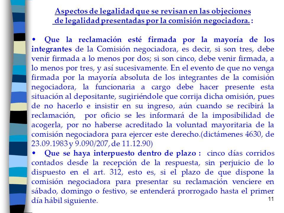 11 Aspectos de legalidad que se revisan en las objeciones de legalidad presentadas por la comisión negociadora. : Que la reclamación esté firmada por