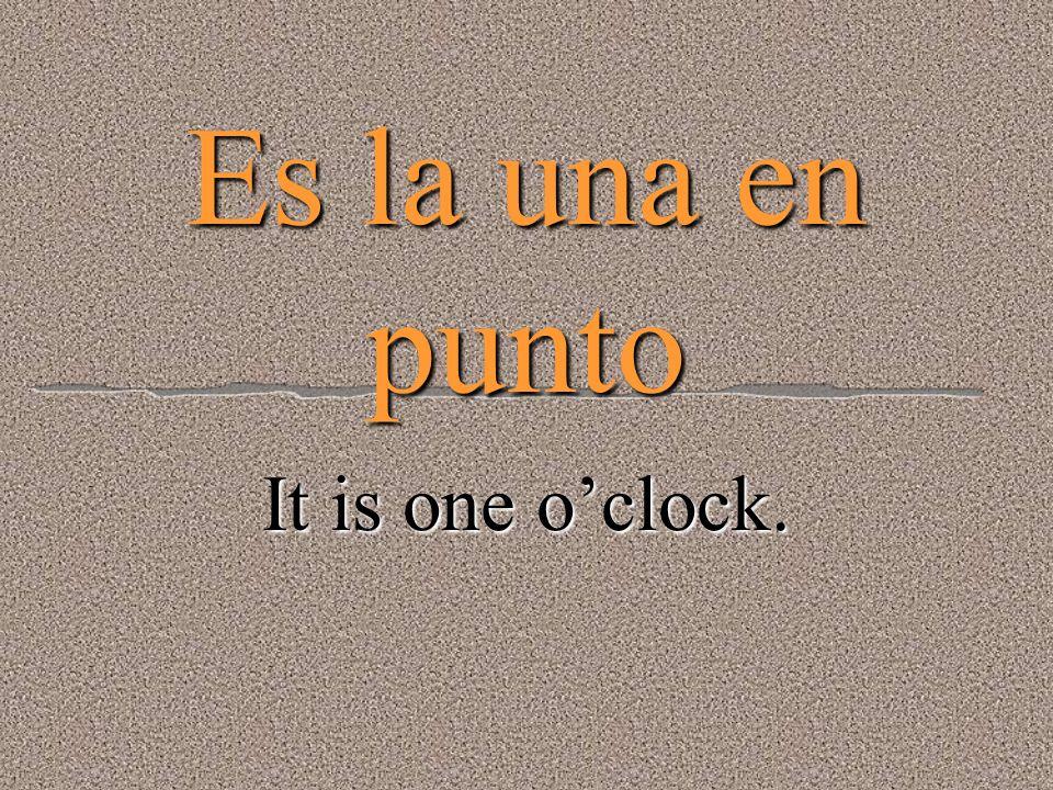 Vamos a decir la hora