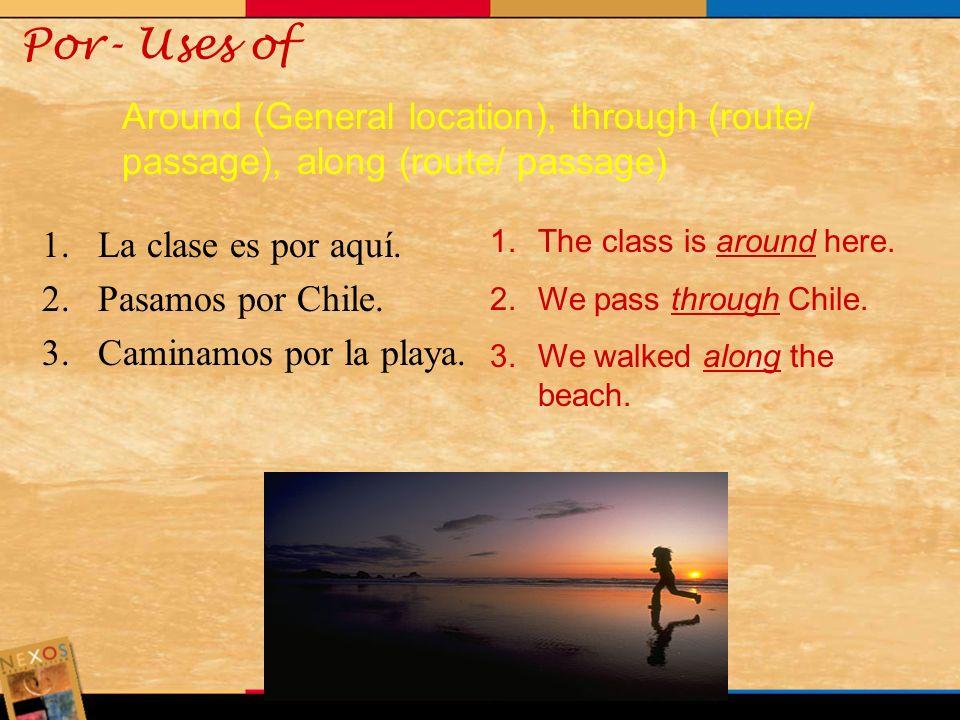 Por- Here is a list of idioms that you need to memorize. Por favor= Please Por la mañana/ tarde/ noche= in the morning, afternoon, at night Por fin= F
