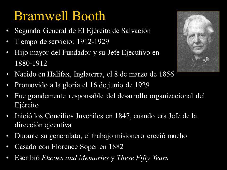 William Booth Fundador y primer General de El Ejército de Salvación Tiempo de servicio: 1878-1912 (Fundado como Misión Cristiana en 1865) Nació en Not