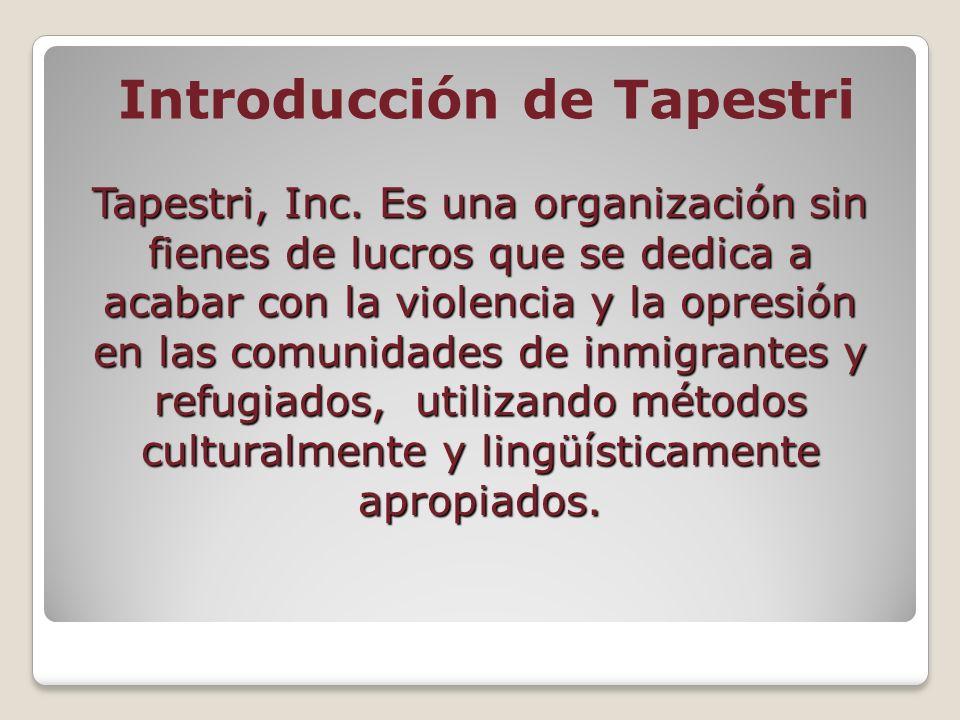 Servicios próvidos por Tapestri: Servicios de asistencia social a las víctimas de la trata de personas.