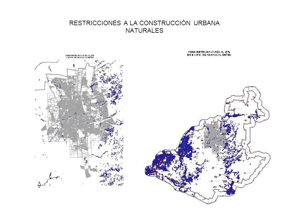 RESTRICCIONES A LA CONSTRUCCIÓN URBANA NATURALES