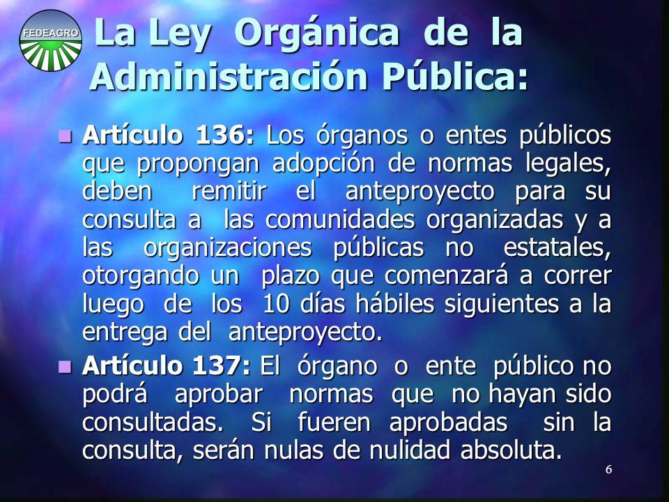 7 No fue consultada con los ciudadanos, ni con la sociedad organizada.