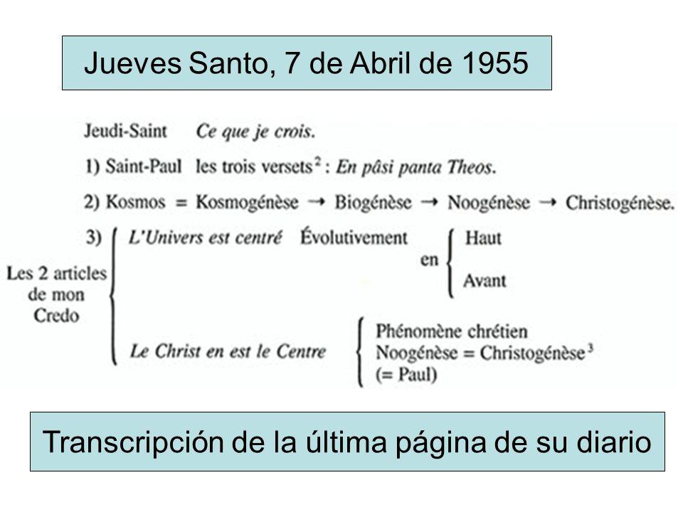 Jueves Santo, 7 de Abril de 1955 Transcripción de la última página de su diario