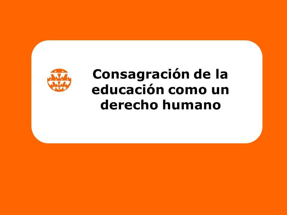 Consagración de la educación como un derecho humano