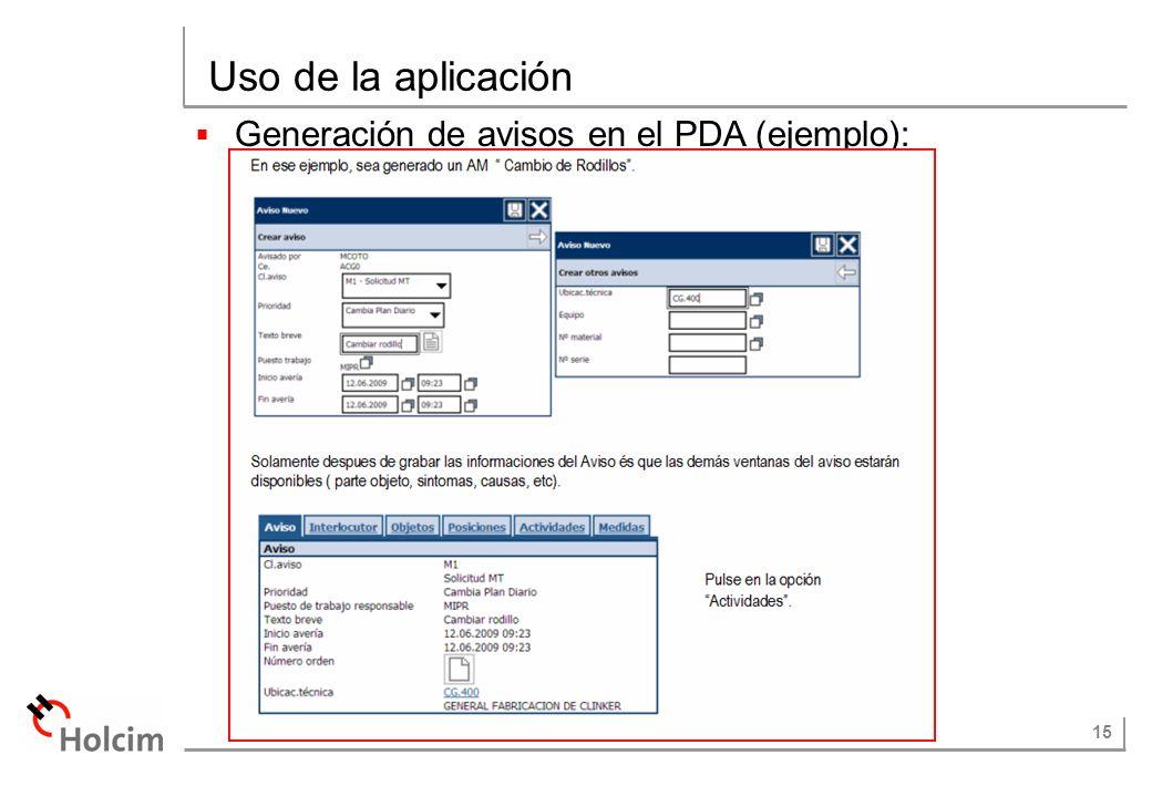 15 Uso de la aplicación Generación de avisos en el PDA (ejemplo):