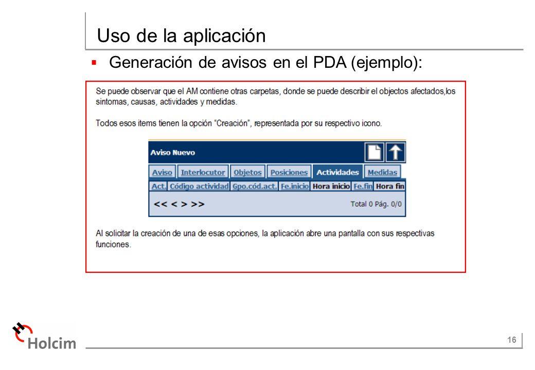16 Uso de la aplicación Generación de avisos en el PDA (ejemplo):