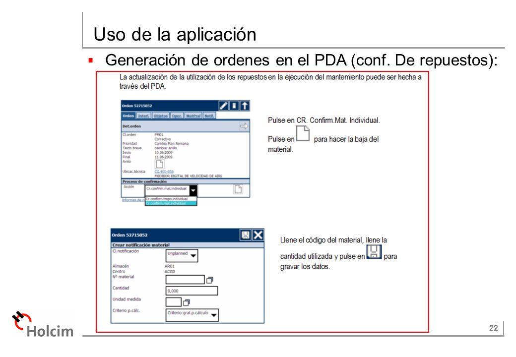 22 Uso de la aplicación Generación de ordenes en el PDA (conf. De repuestos):