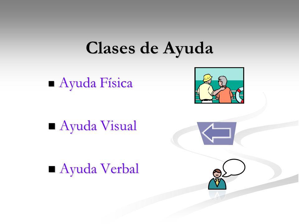 Clases de Ayuda A Ayuda Física yuda Visual yuda Verbal
