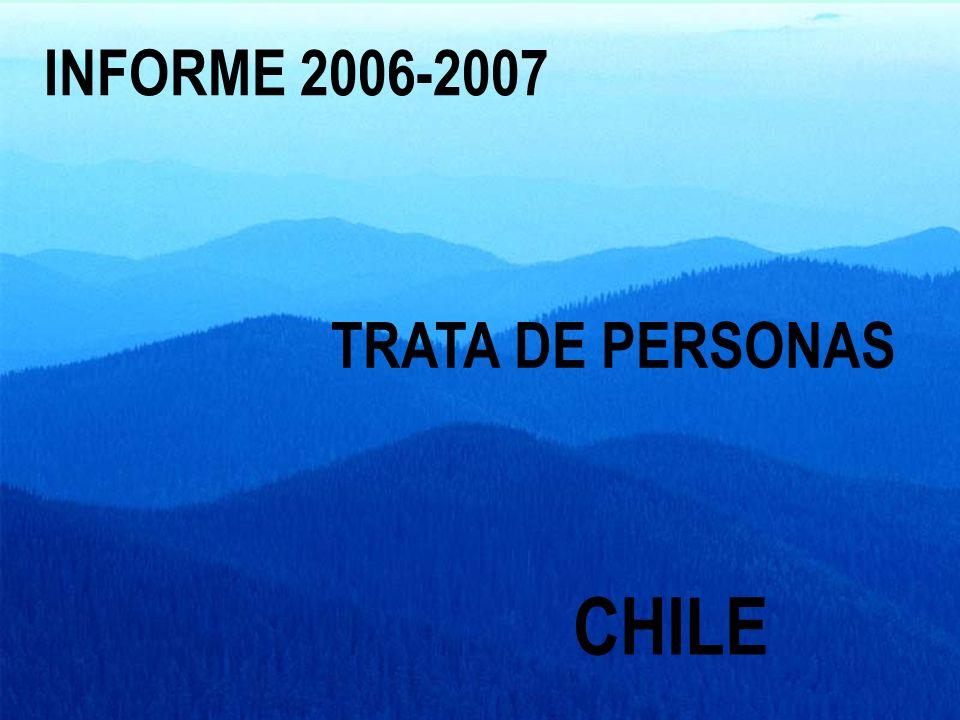 ESTUDIO EXPLORATORIO SOBRE TRATA DE PERSONAS CON FINES DE EXPLOTACIÓN SEXUAL EN CHILE ABRIL-AGOSTO DEL 2006 OIM-INCAMI