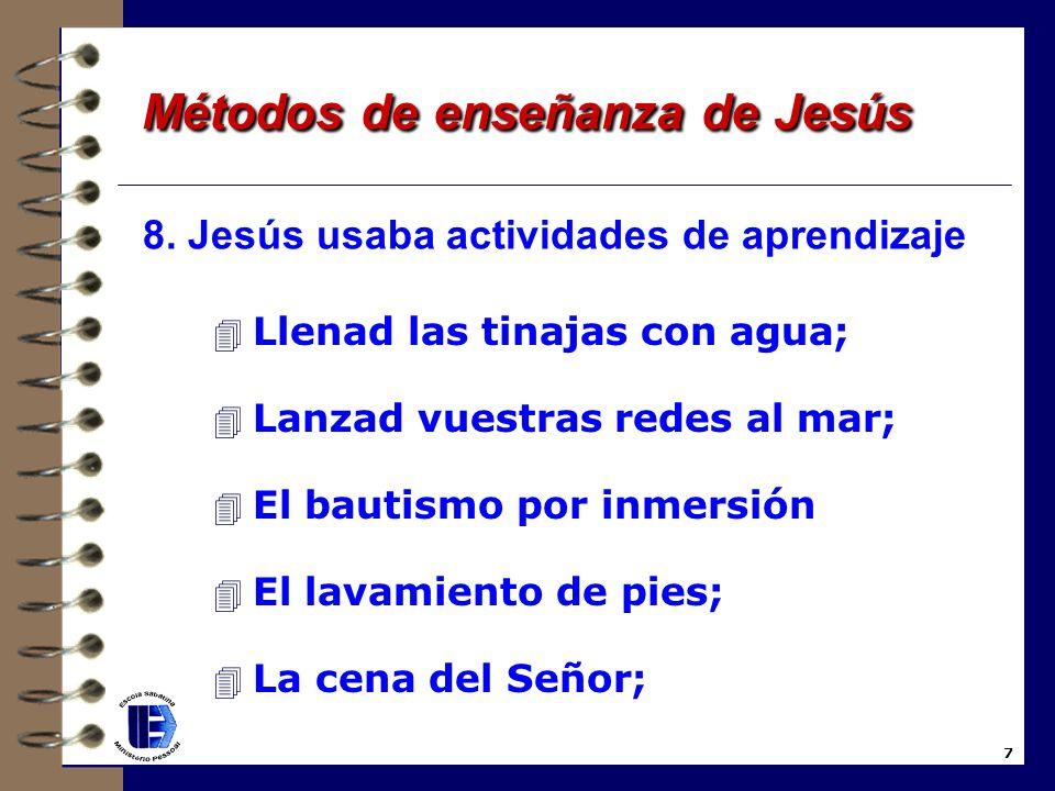 6. Jesús ayudaba a las personas a aplicar lecciones espirituales a la vida cotidiana; 7. Jesús usaba repeticiones; 6 Métodos de enseñanza de Jesús Mét