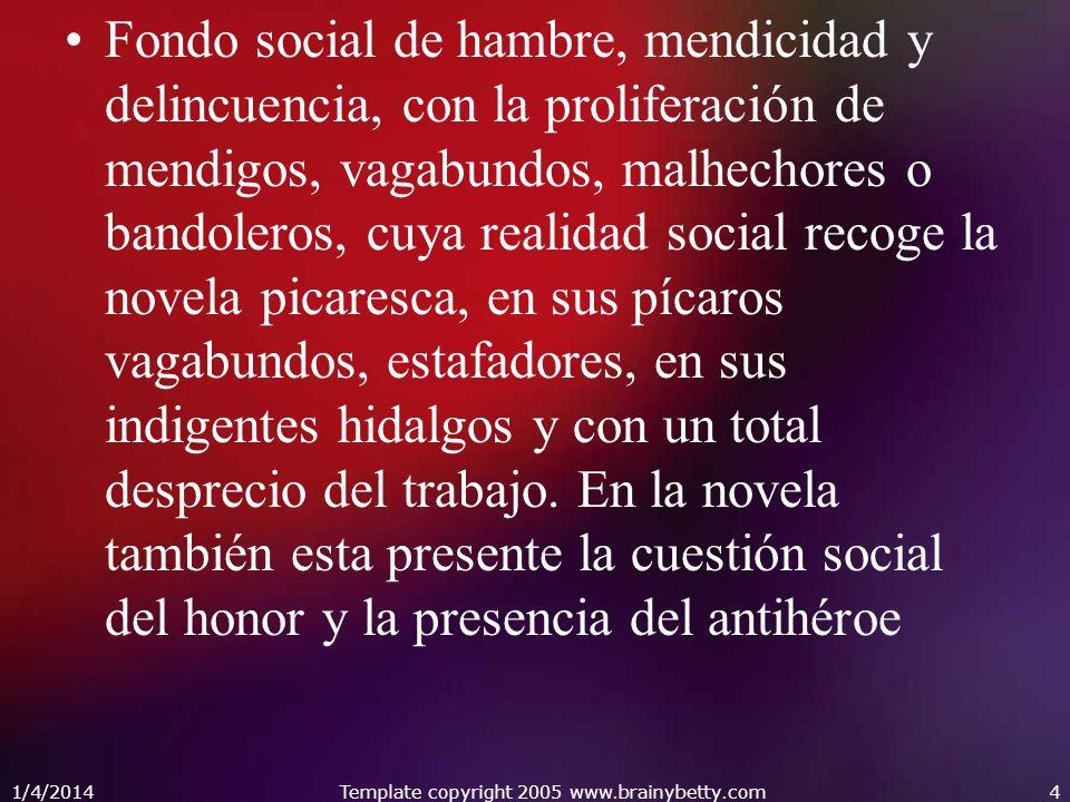 1/4/2014Template copyright 2005 www.brainybetty.com25 Análisis literario: Narración, descripción, diálogo.