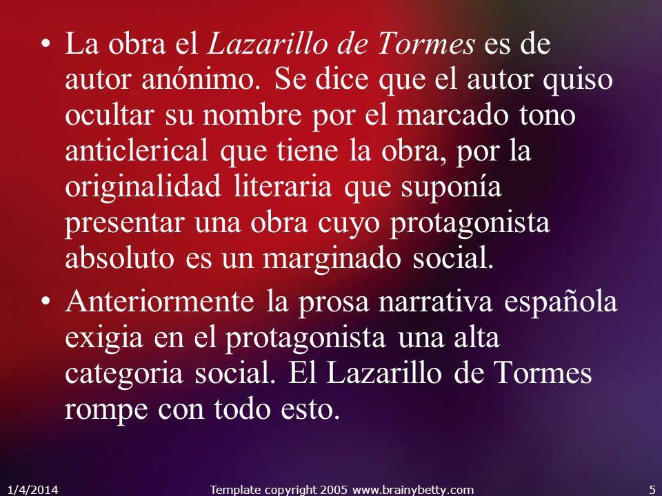 1/4/2014Template copyright 2005 www.brainybetty.com16 El Alguacil: Octavo amo de Lázaro.