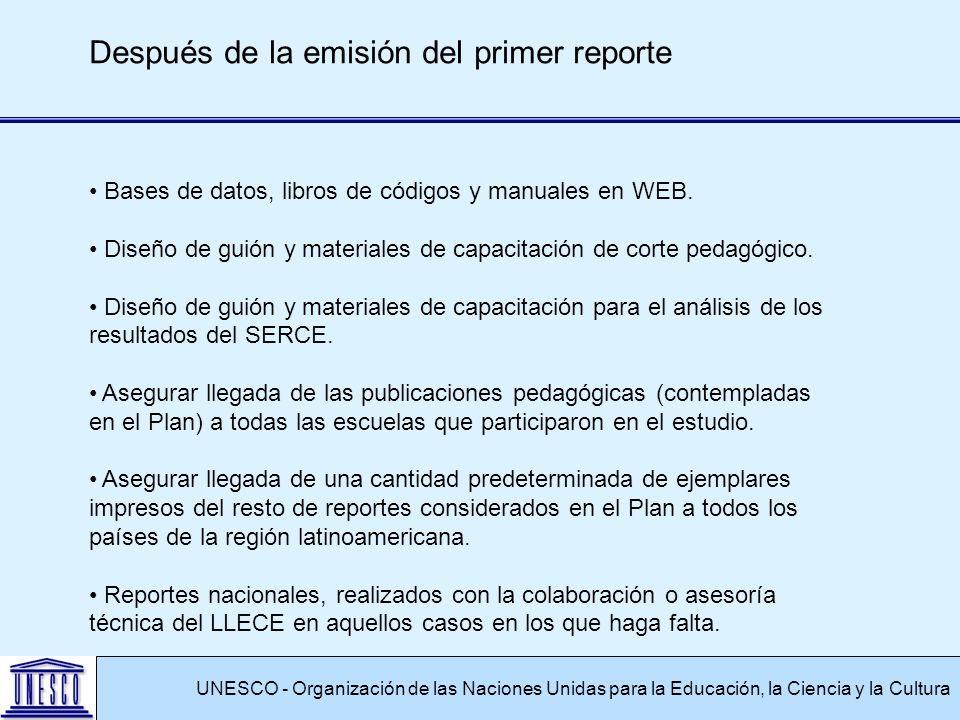 UNESCO - Organización de las Naciones Unidas para la Educación, la Ciencia y la Cultura Después de la emisión del primer reporte Bases de datos, libros de códigos y manuales en WEB.