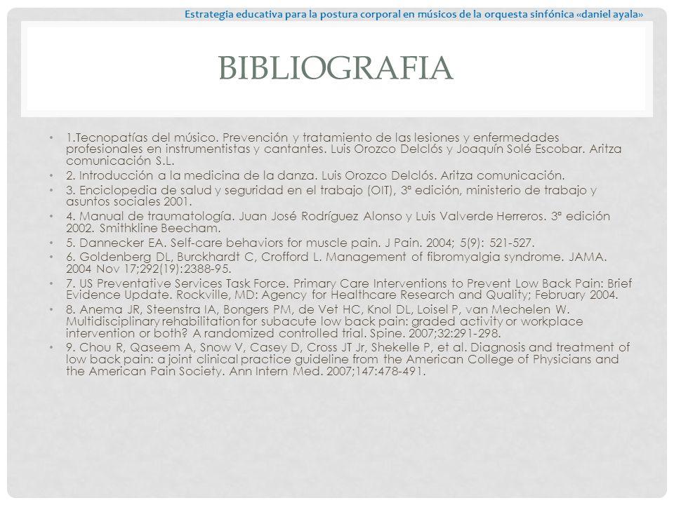 BIBLIOGRAFIA 1.Tecnopatías del músico.