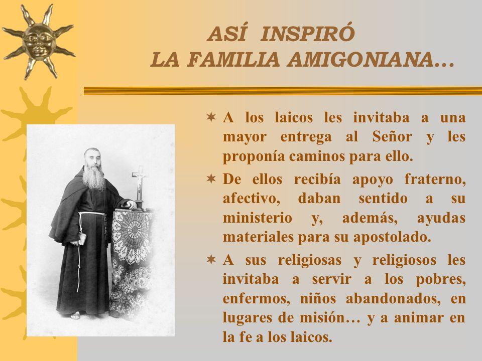 AMBIENTE DE VERDADERA FAMILIA Los laicos acompañaron con alegría a los primeros religiosos, contentos de que surgieran opciones de mayor radicalidad d