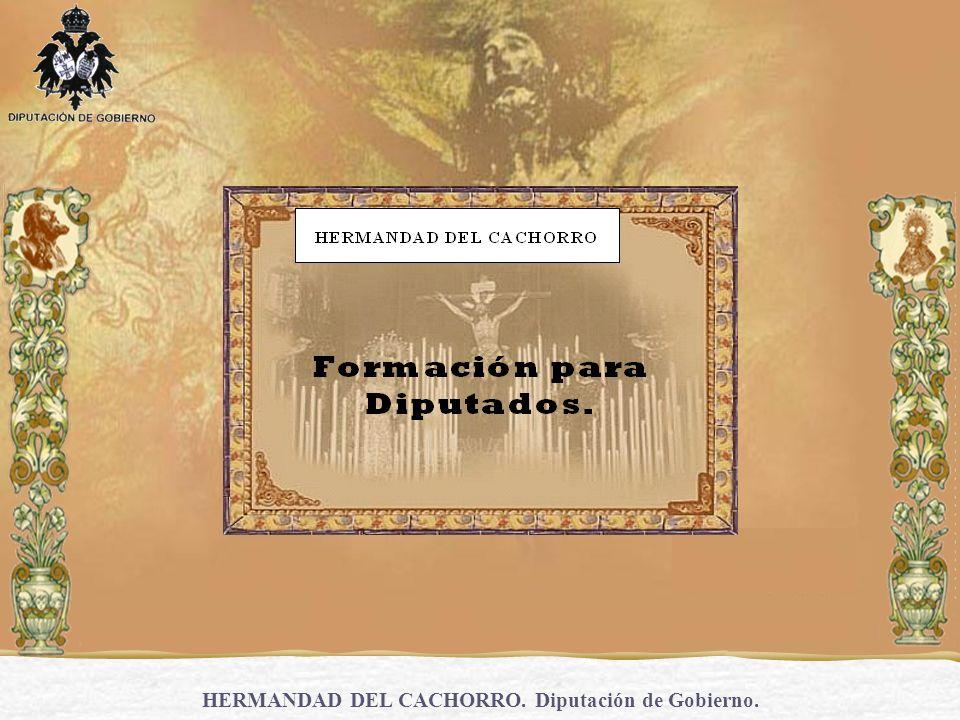 HERMANDAD DEL CACHORRO.Diputación de Gobierno.