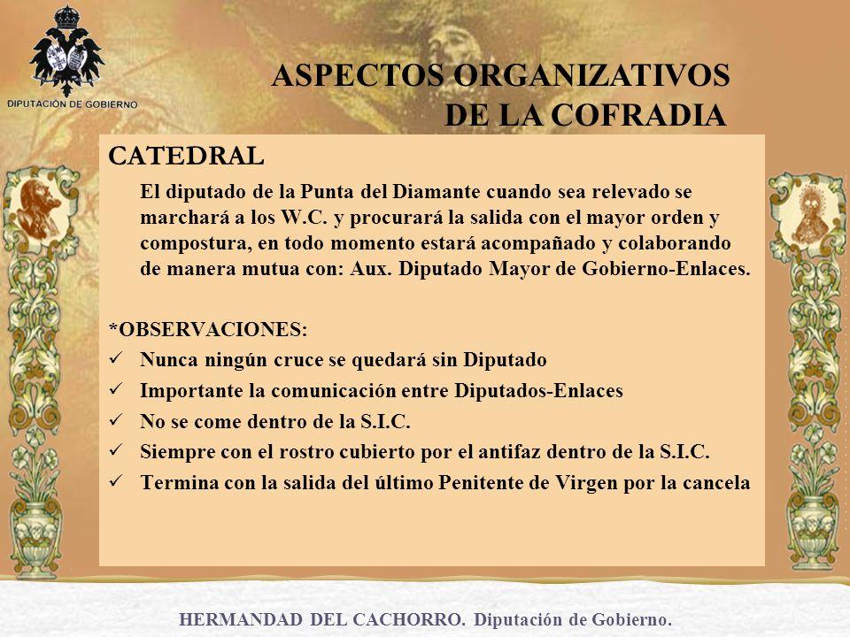 HERMANDAD DEL CACHORRO.Diputación de Gobierno. 4.