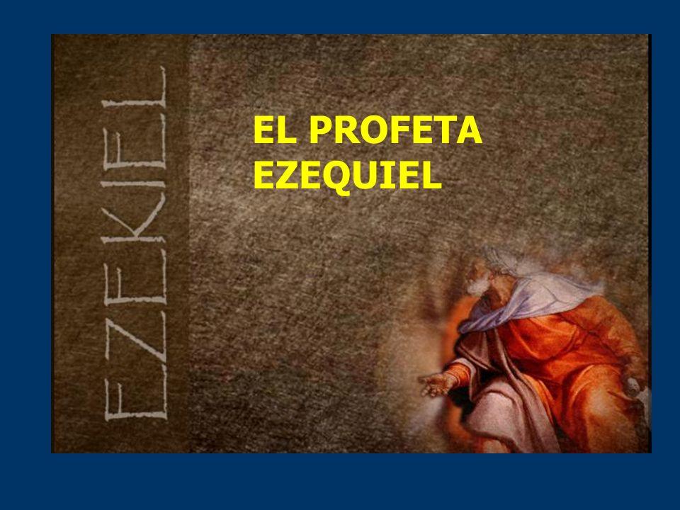 EL PROFETA EZEQUIEL