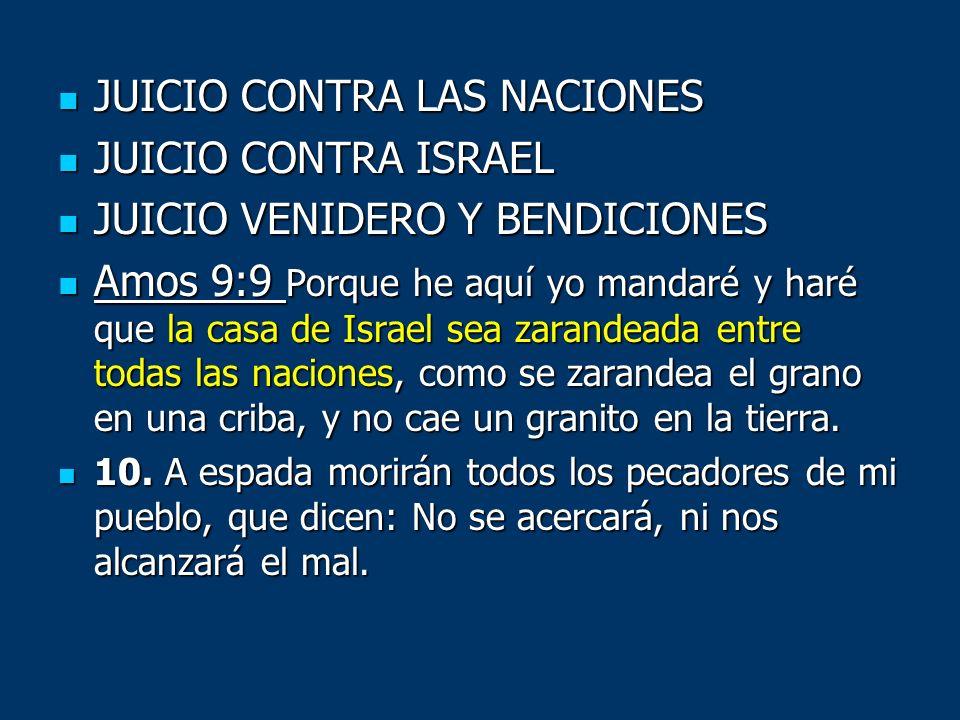 JUICIO CONTRA LAS NACIONES JUICIO CONTRA LAS NACIONES JUICIO CONTRA ISRAEL JUICIO CONTRA ISRAEL JUICIO VENIDERO Y BENDICIONES JUICIO VENIDERO Y BENDIC