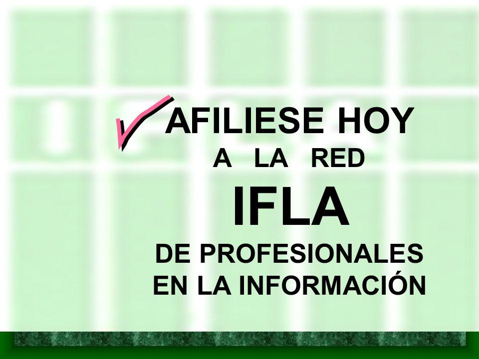 AFILIESE HOY A LA RED IFLA DE PROFESIONALES EN LA INFORMACIÓN