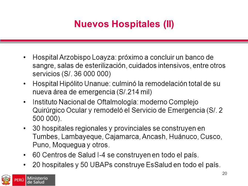 Nuevos Hospitales (II) 20 Hospital Arzobispo Loayza: próximo a concluir un banco de sangre, salas de esterilización, cuidados intensivos, entre otros