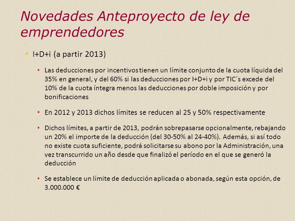 Exen I+D+i (a partir 2013) Las deducciones por incentivos tienen un límite conjunto de la cuota líquida del 35% en general, y del 60% si las deducciones por I+D+i y por TIC´s excede del 10% de la cuota íntegra menos las deducciones por doble imposición y por bonificaciones En 2012 y 2013 dichos límites se reducen al 25 y 50% respectivamente Dichos límites, a partir de 2013, podrán sobrepasarse opcionalmente, rebajando un 20% el importe de la deducción (del 30-50% al 24-40%).