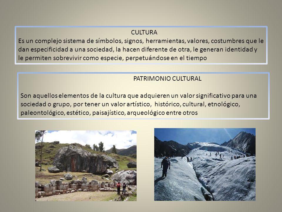 CULTURA Es un complejo sistema de símbolos, signos, herramientas, valores, costumbres que le dan especificidad a una sociedad, la hacen diferente de o