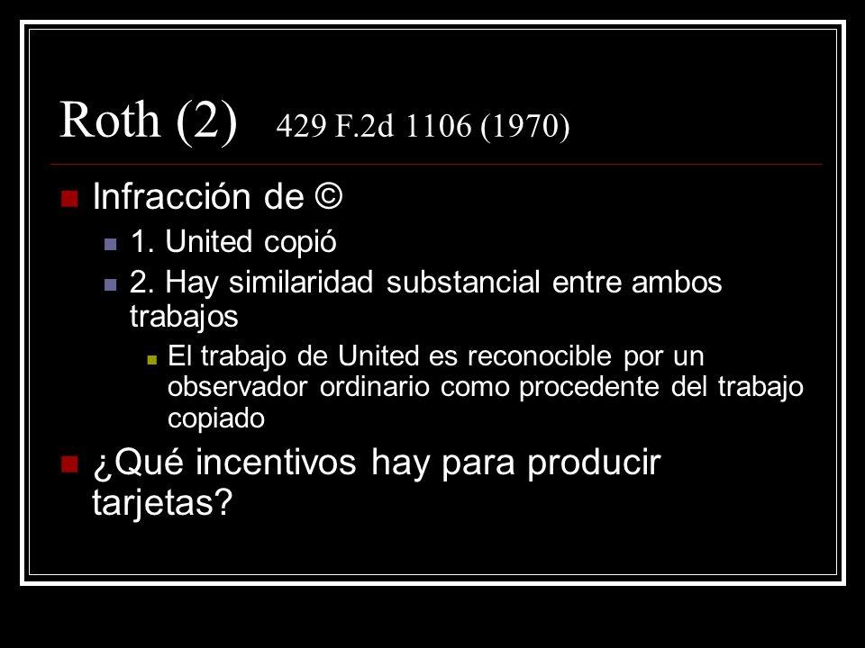 Roth (2) 429 F.2d 1106 (1970) Infracción de © 1. United copió 2.
