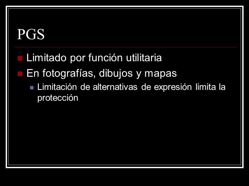 PGS Limitado por función utilitaria En fotografías, dibujos y mapas Limitación de alternativas de expresión limita la protección
